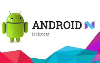 android nougat updates and news