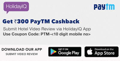 paytm holidayIQ loot offer rs free cash