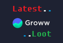 Groww App Loot
